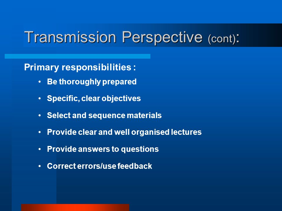 Transmission Perspective (cont):