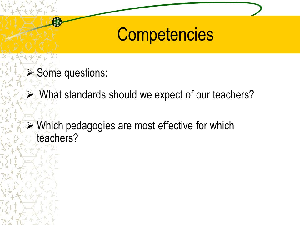 Competencies Some questions: