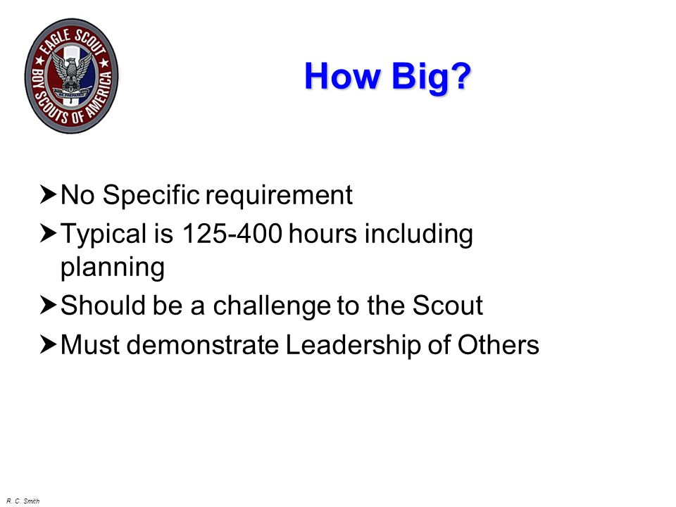 How Big No Specific requirement