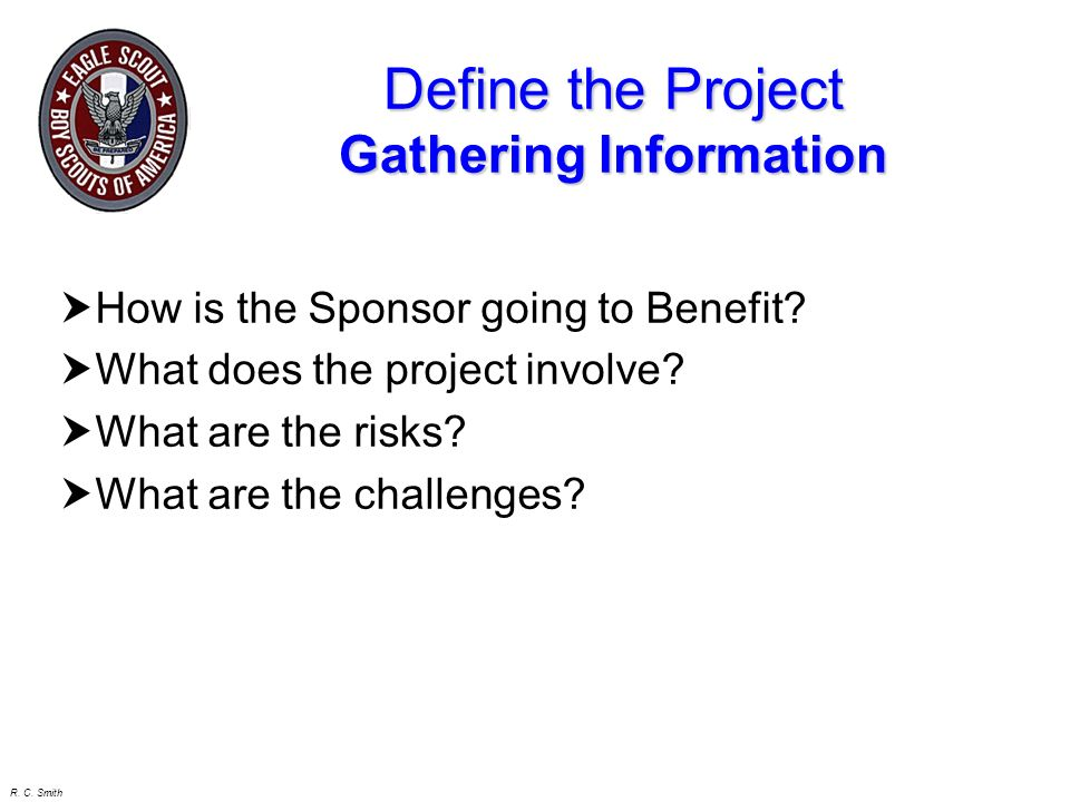 Define the Project Gathering Information