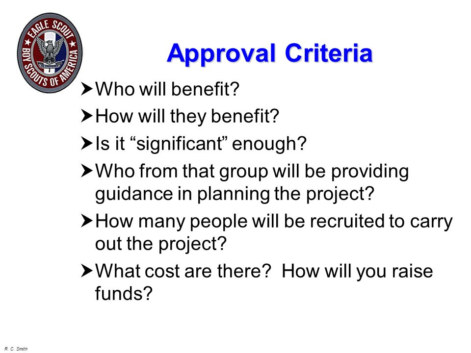 Approval Criteria Who will benefit How will they benefit