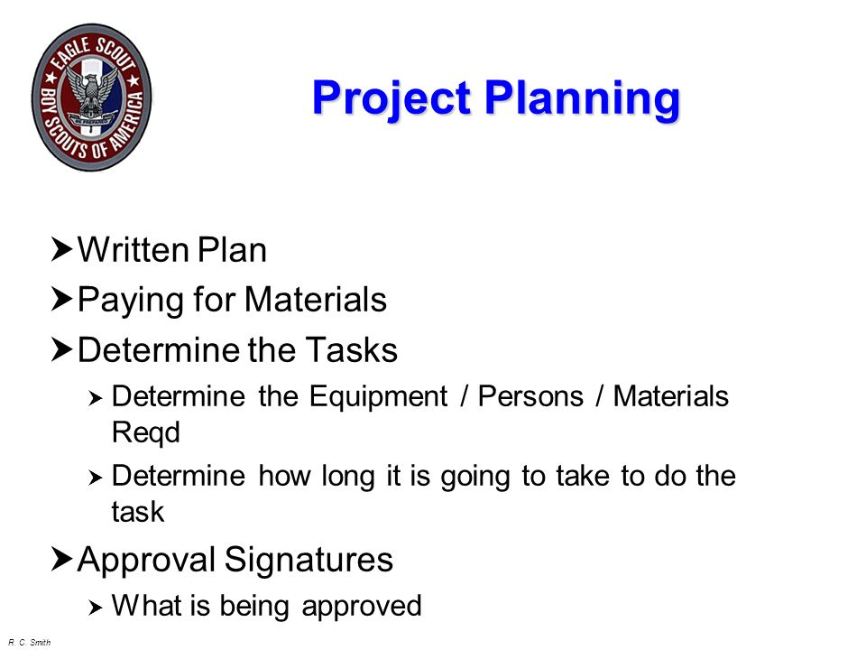 Project Planning Written Plan Paying for Materials Determine the Tasks