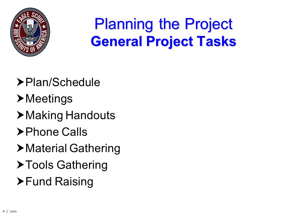 Planning the Project General Project Tasks