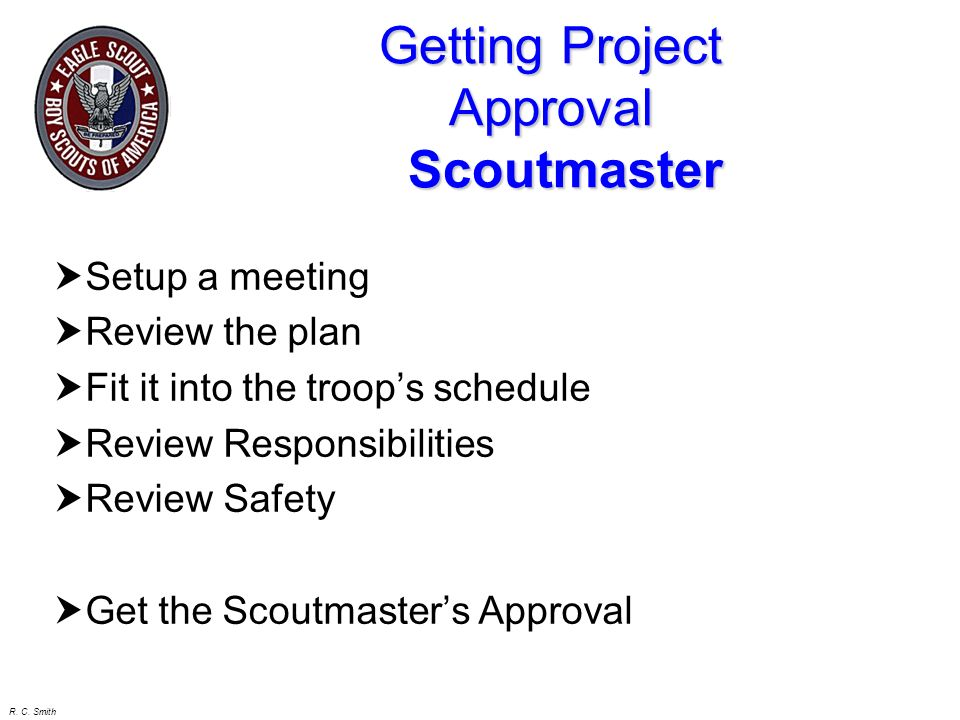Getting Project Approval Scoutmaster