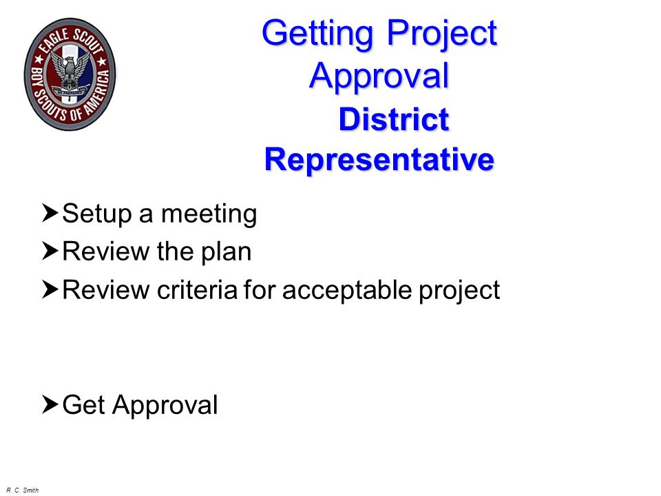 Getting Project Approval District Representative