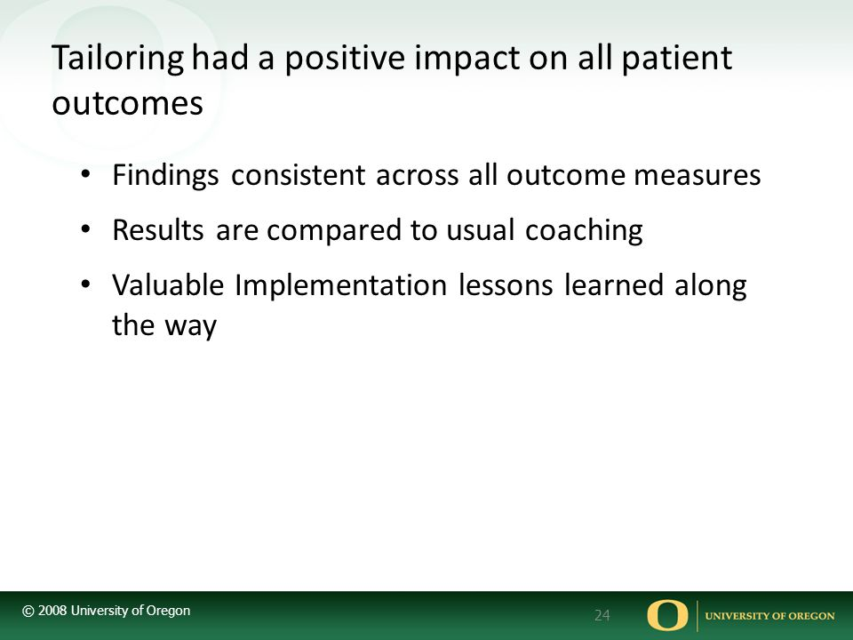Tailoring had a positive impact on all patient outcomes