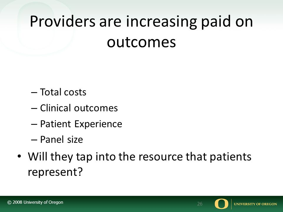 Providers are increasing paid on outcomes
