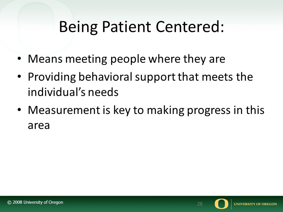 Being Patient Centered: