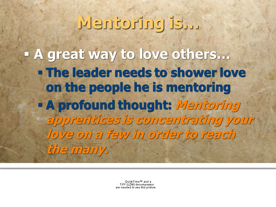 Mentoring is… A great way to love others…