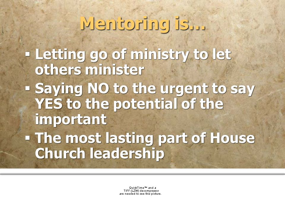 Mentoring is… Letting go of ministry to let others minister