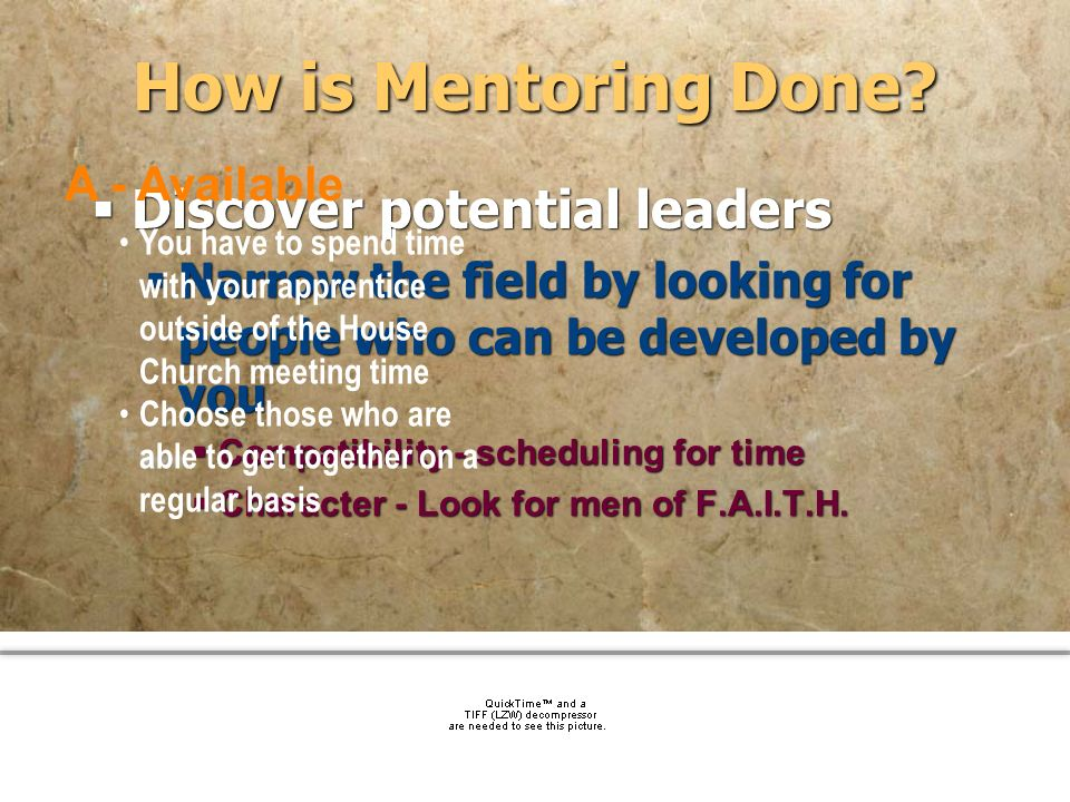 How is Mentoring Done Discover potential leaders A - Available