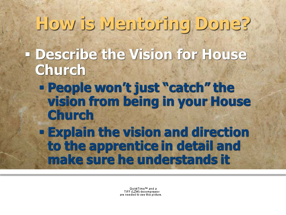 How is Mentoring Done Describe the Vision for House Church