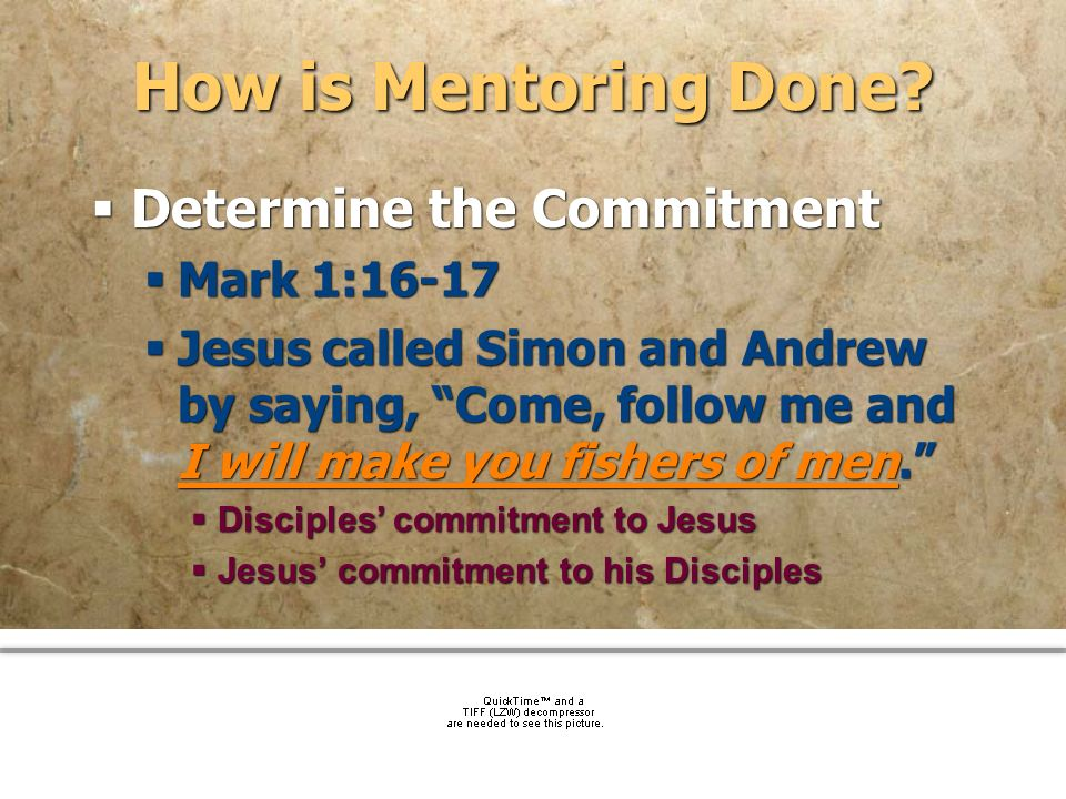 How is Mentoring Done Determine the Commitment Mark 1:16-17