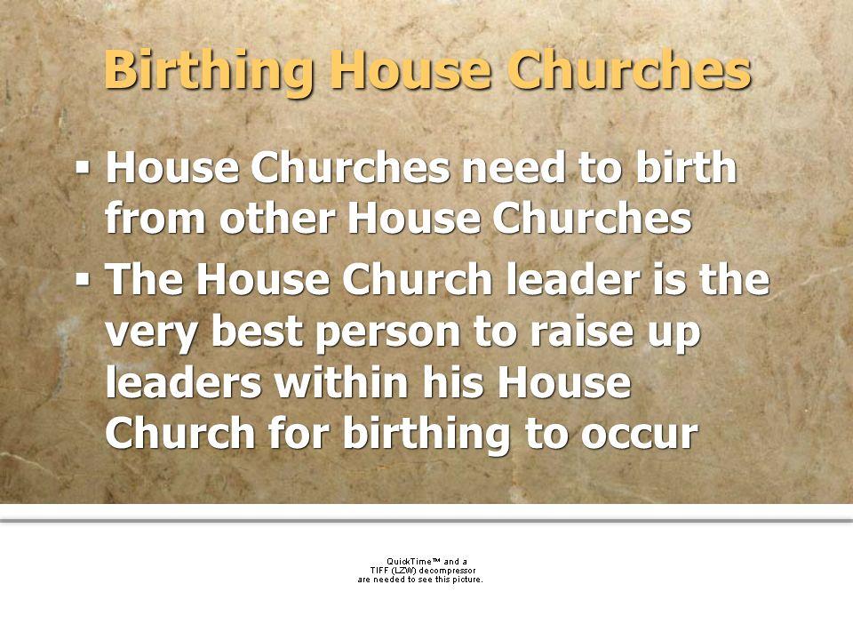Birthing House Churches