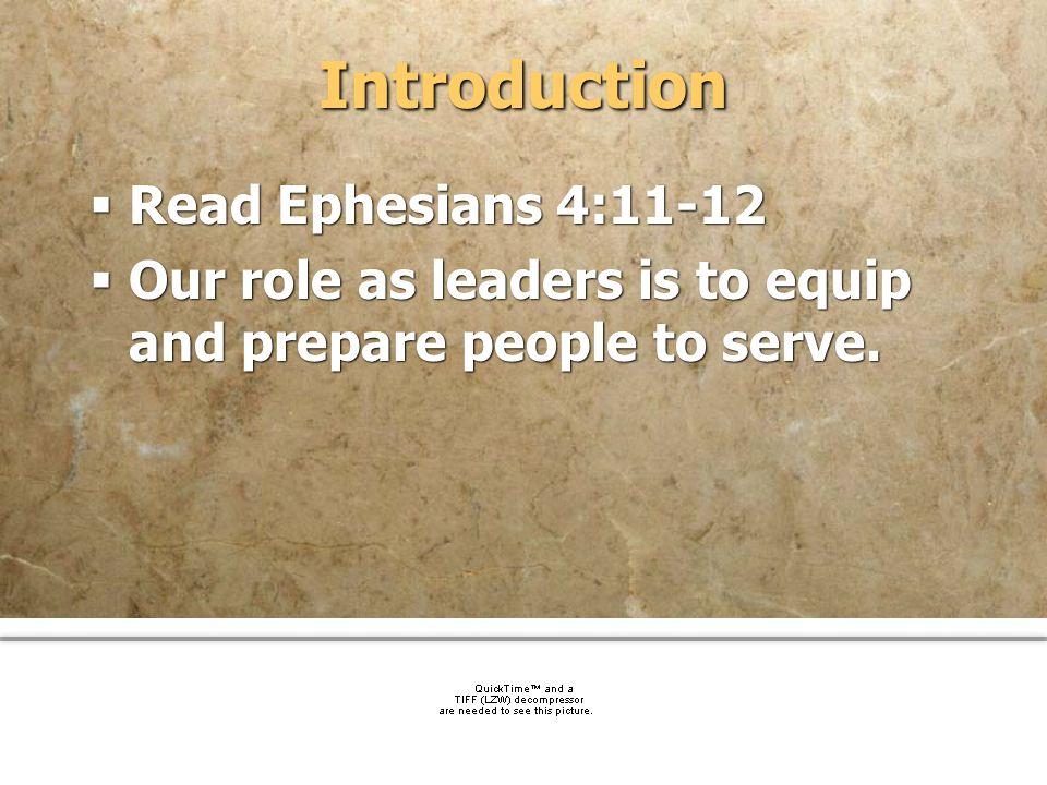 Introduction Read Ephesians 4:11-12