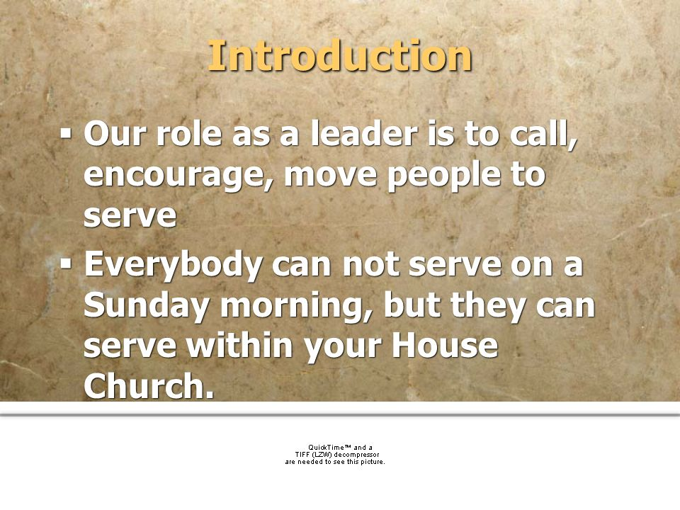 IntroductionOur role as a leader is to call, encourage, move people to serve.