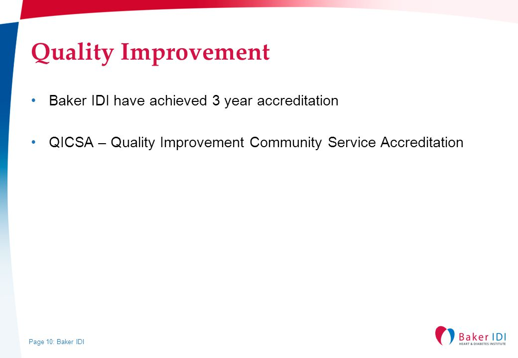 Quality Improvement Baker IDI have achieved 3 year accreditation