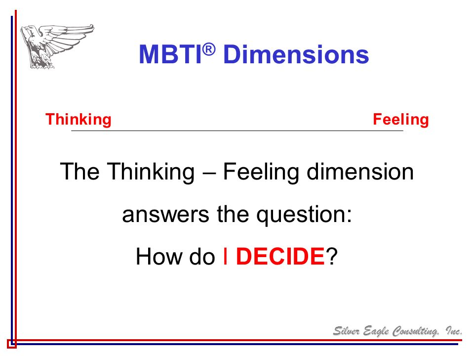 The Thinking – Feeling dimension