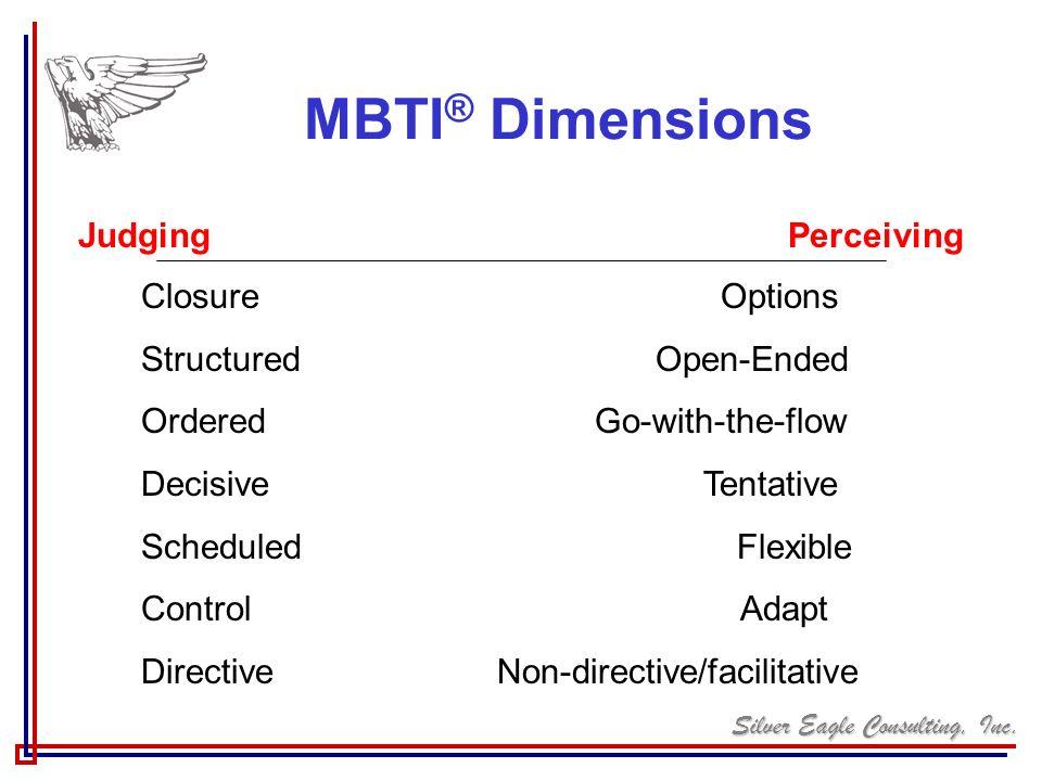 MBTI® Dimensions Judging Perceiving Closure Options