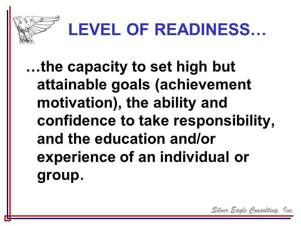 LEVEL OF READINESS…