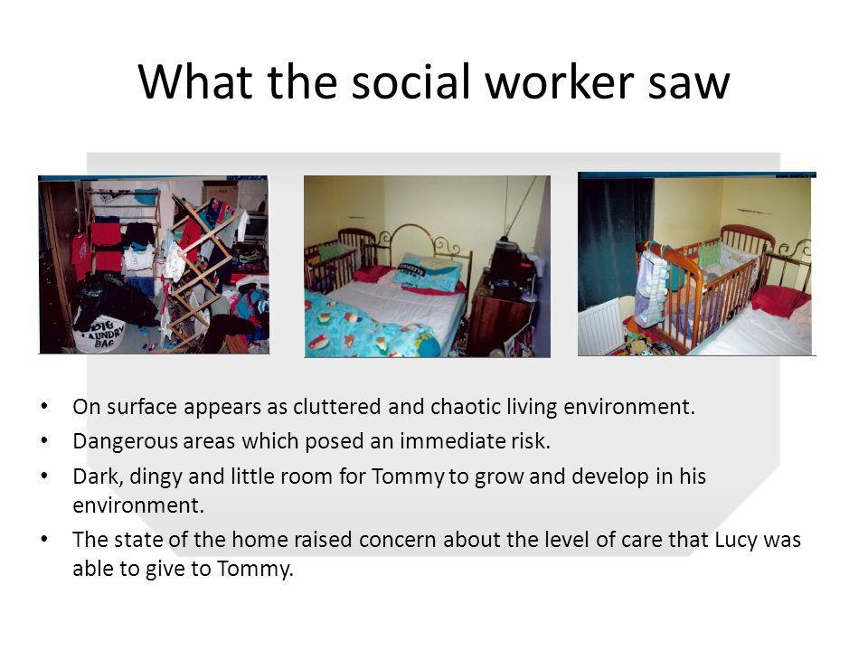 What the social worker saw