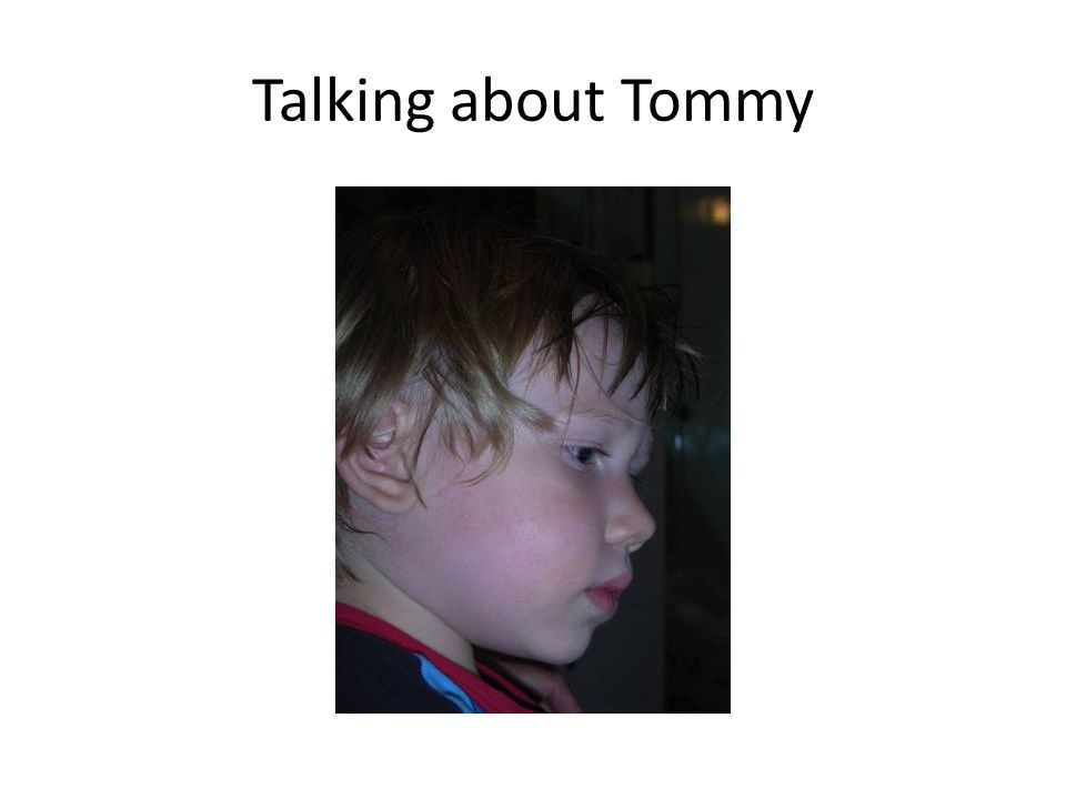 Talking about Tommy
