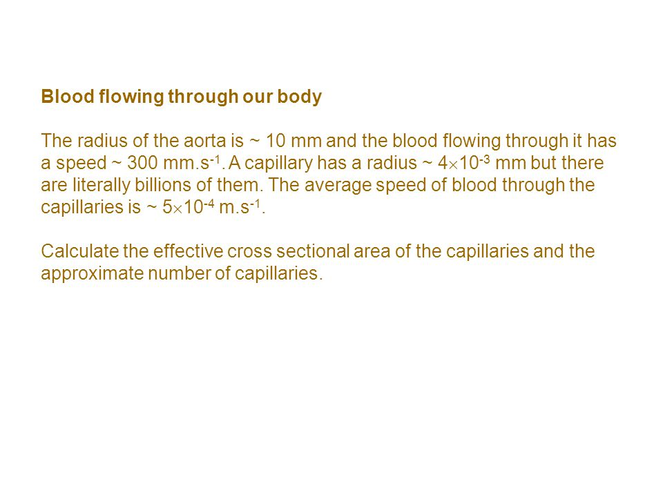 Blood flowing through our body