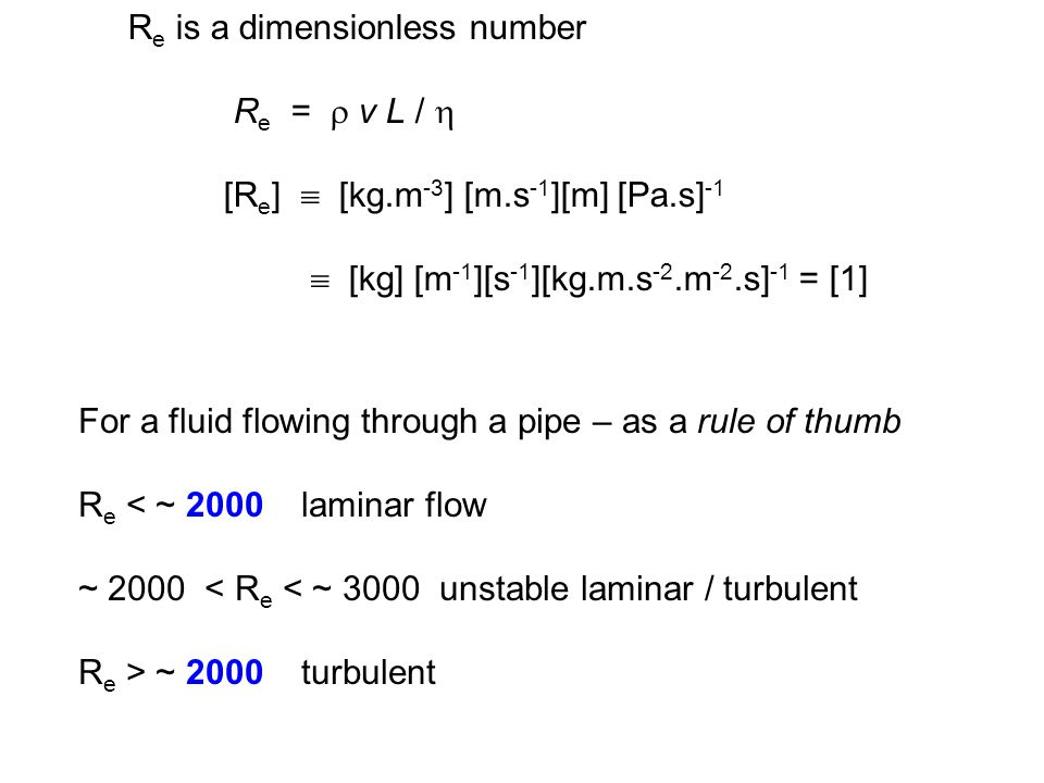 Re is a dimensionless number