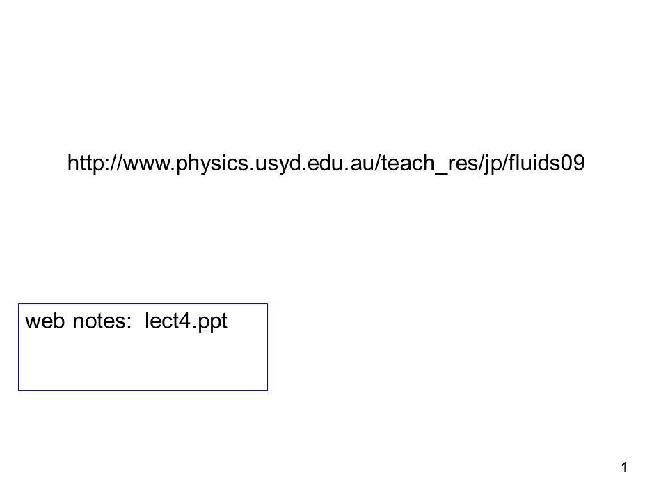 http://www.physics.usyd.edu.au/teach_res/jp/fluids09 web notes: lect4.ppt
