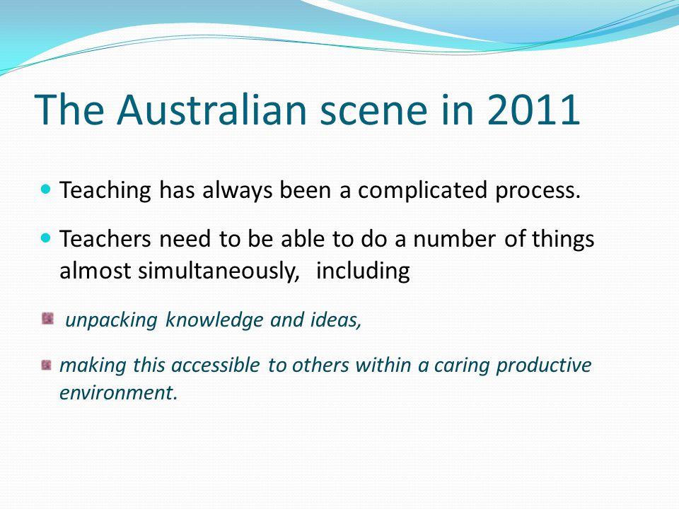 The Australian scene in 2011