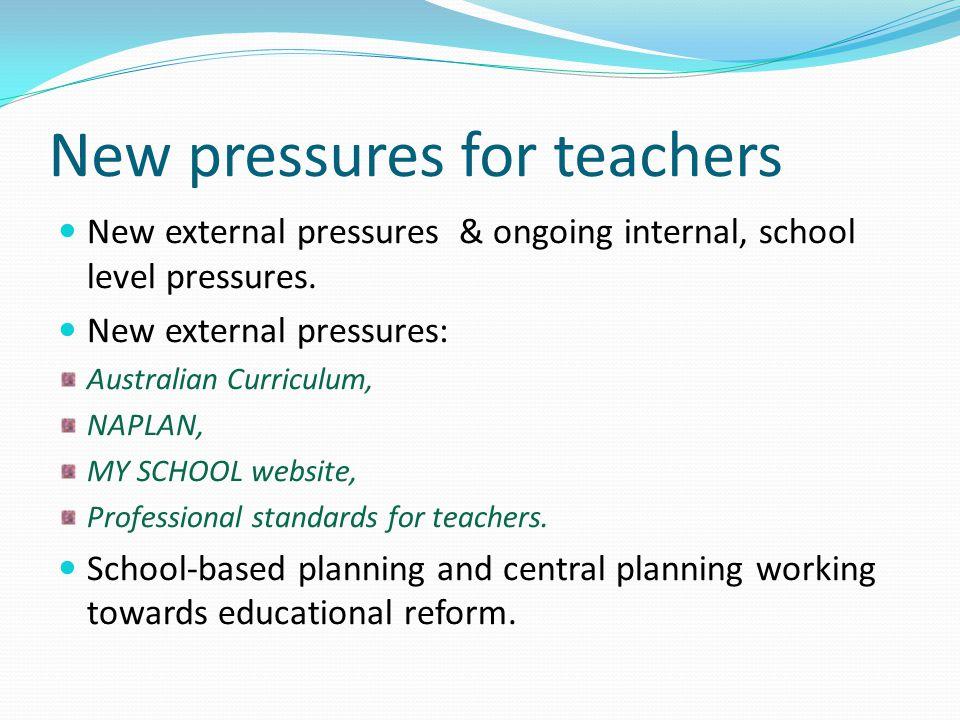 New pressures for teachers