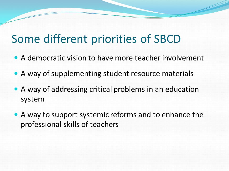 Some different priorities of SBCD