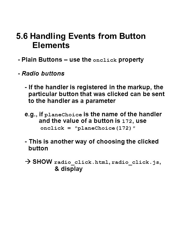 5.6 Handling Events from Button Elements