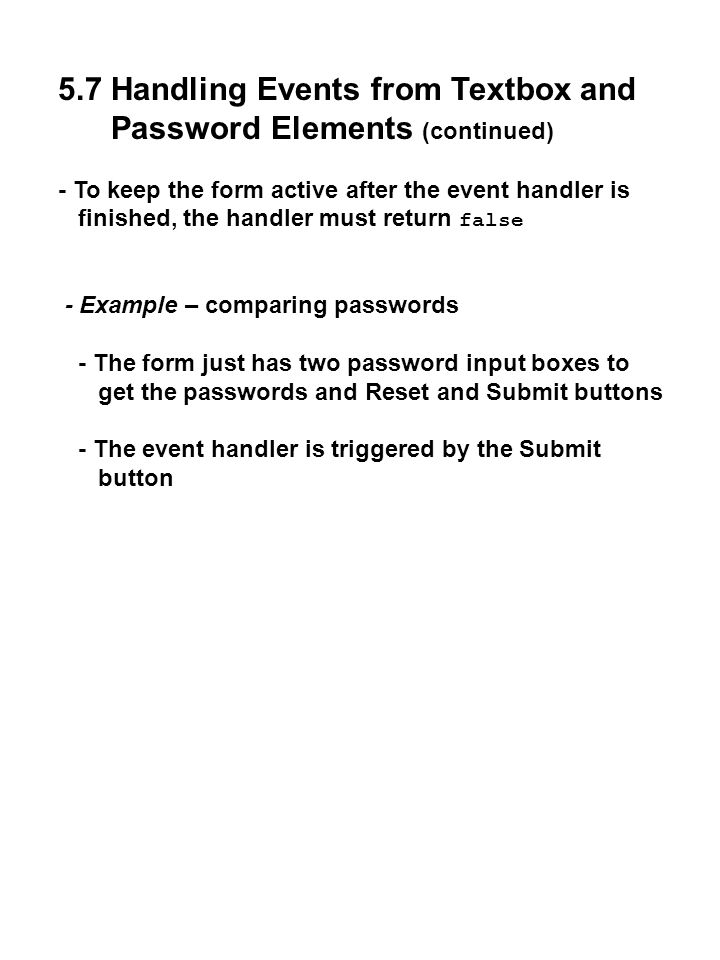 5.7 Handling Events from Textbox and Password Elements (continued)