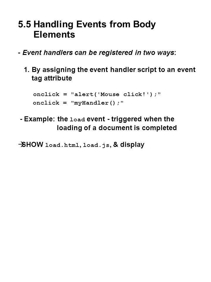 5.5 Handling Events from Body Elements