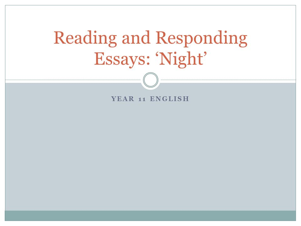 reading and responding essays night ppt video online  reading and responding essays night
