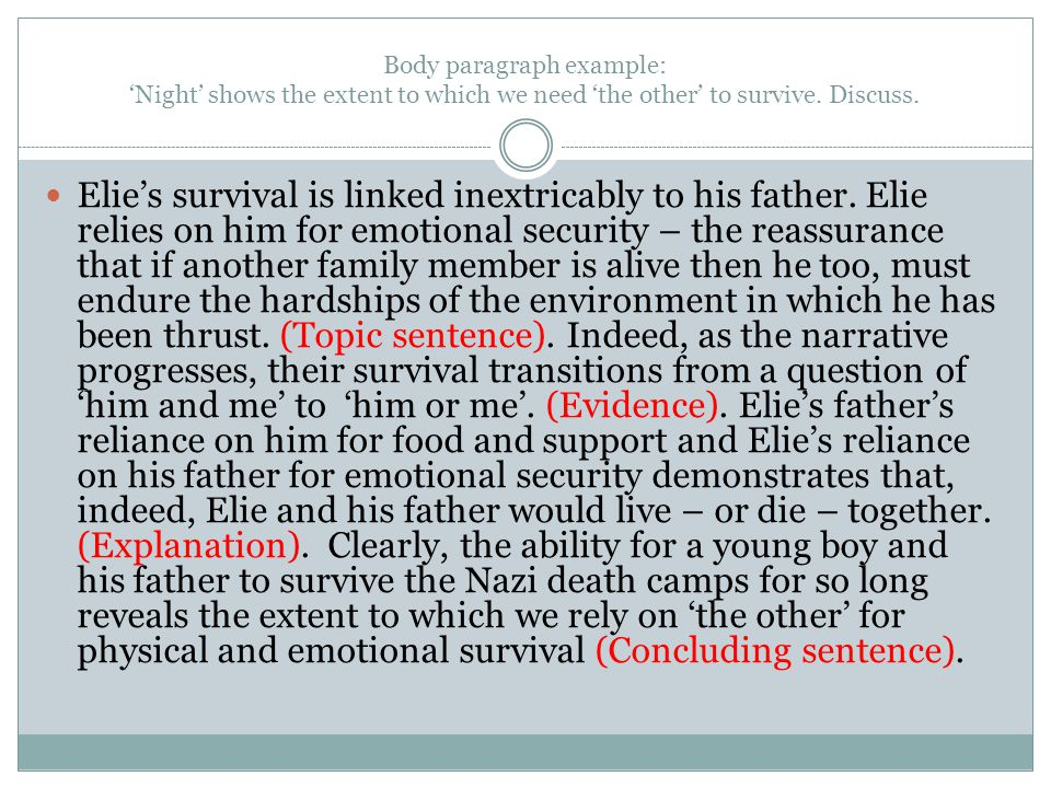 Body paragraph example: 'Night' shows the extent to which we need 'the other' to survive. Discuss.