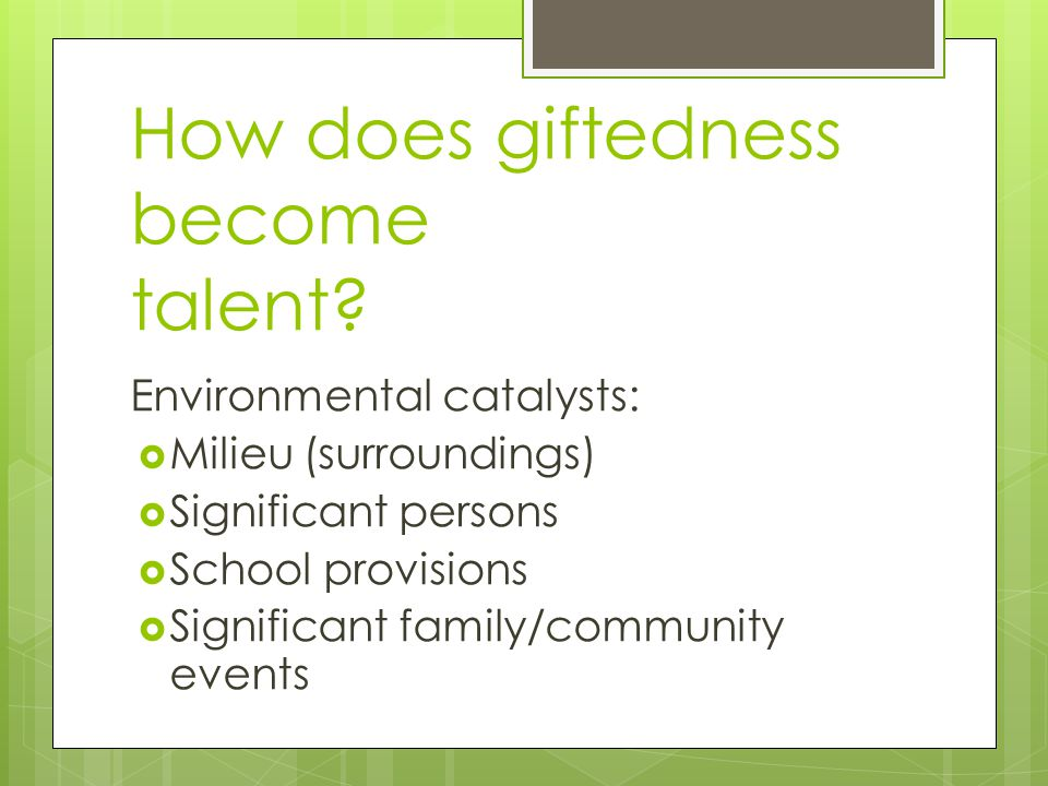 How does giftedness become talent