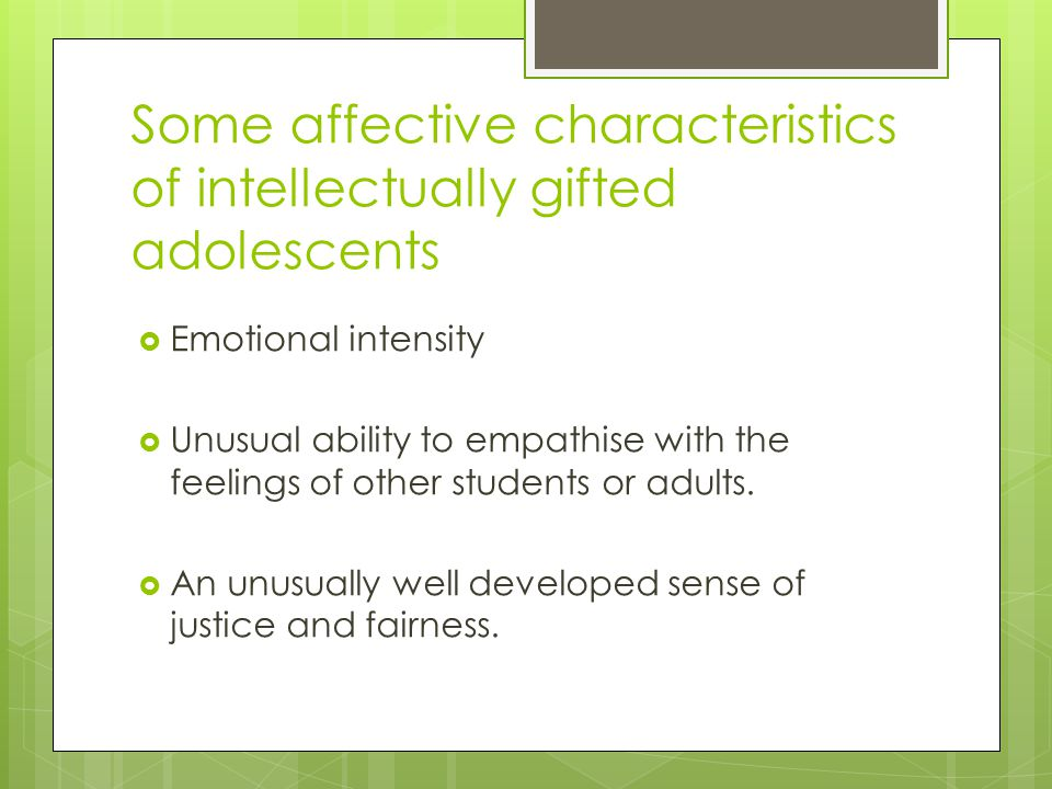 Some affective characteristics of intellectually gifted adolescents
