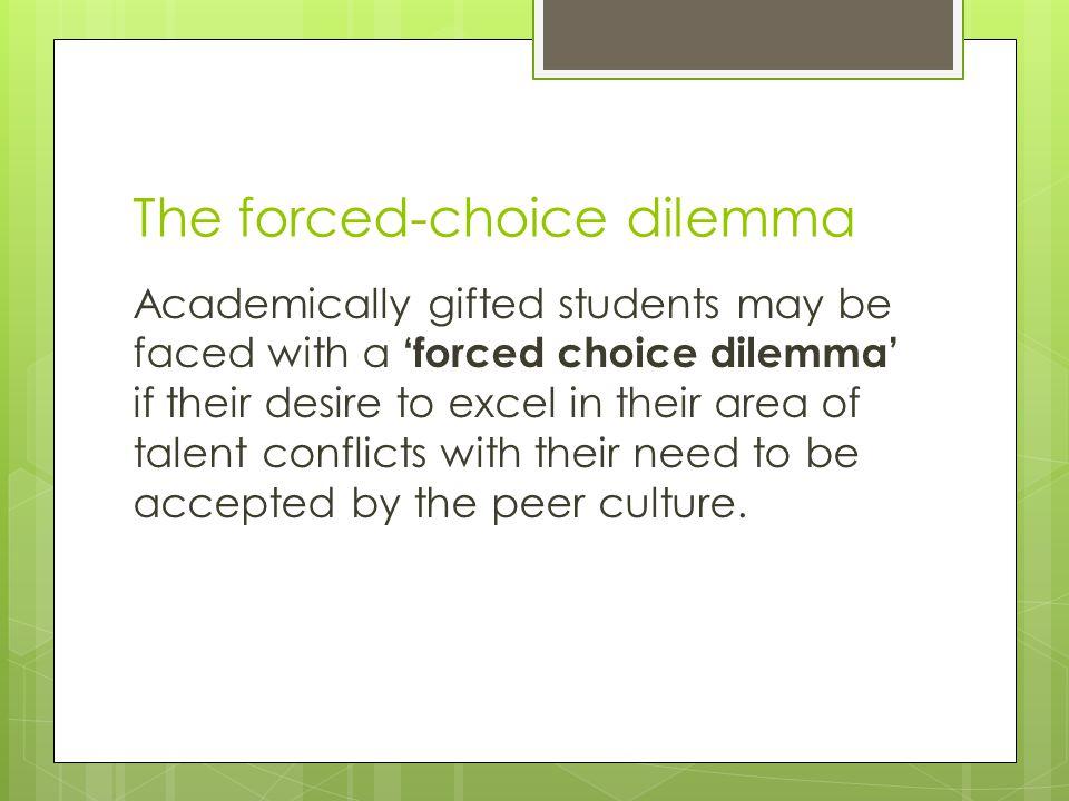 The forced-choice dilemma