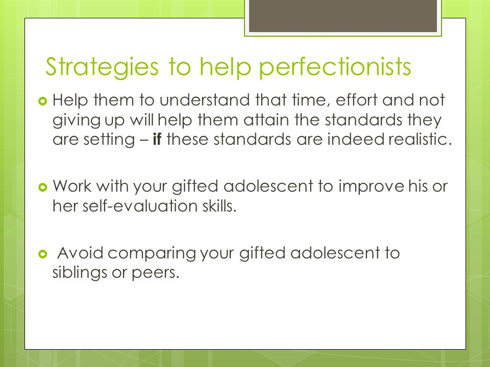 Strategies to help perfectionists