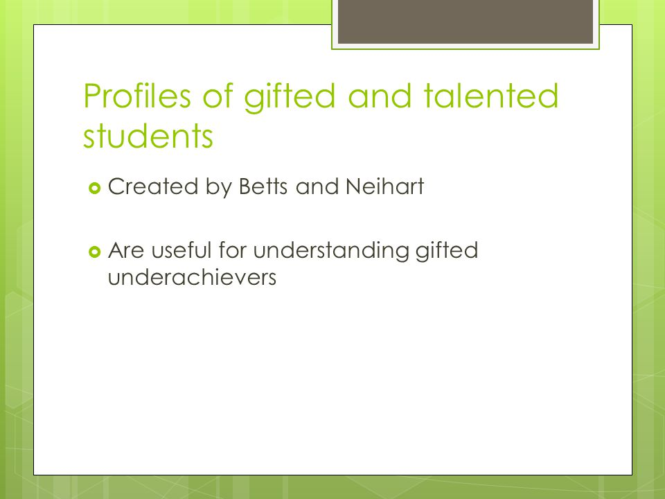 Profiles of gifted and talented students