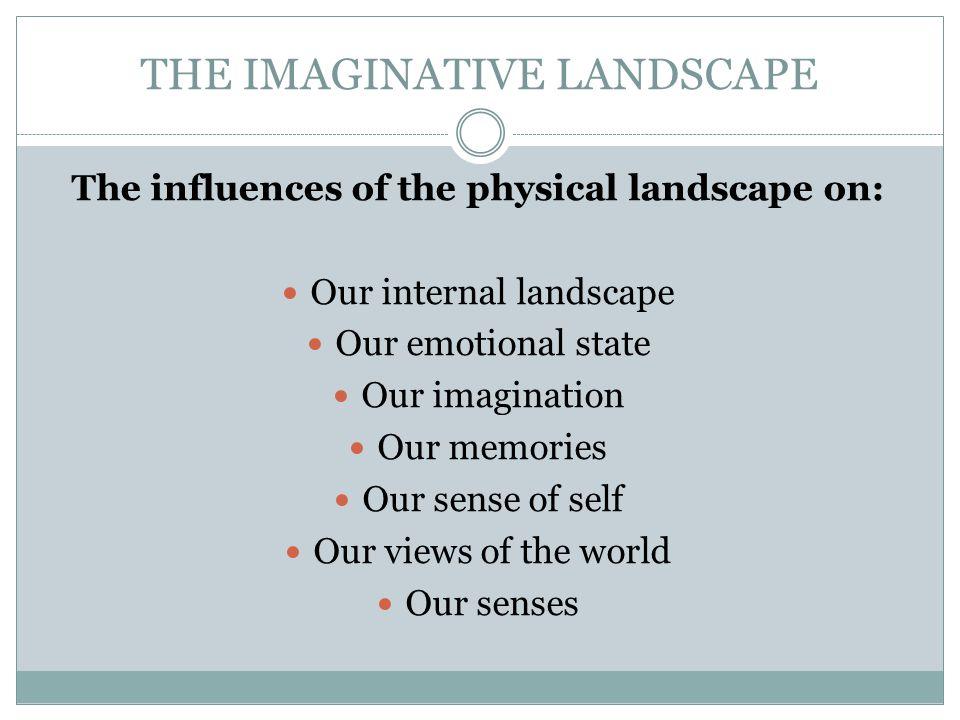 THE IMAGINATIVE LANDSCAPE