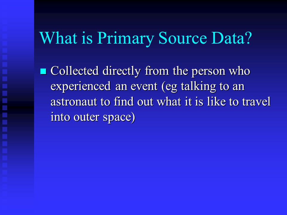 What is Primary Source Data