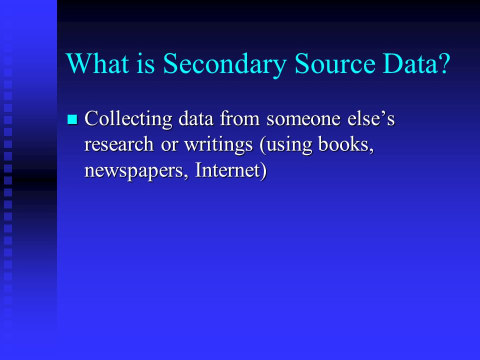 What is Secondary Source Data