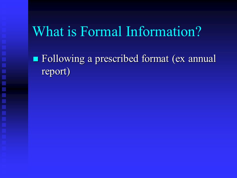 What is Formal Information