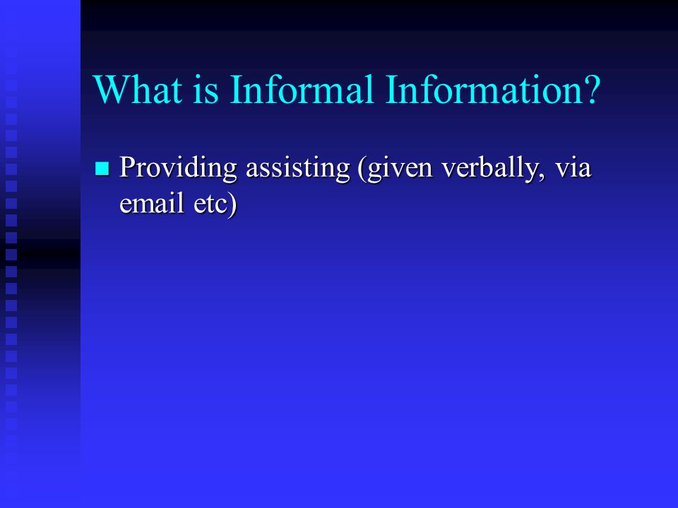 What is Informal Information