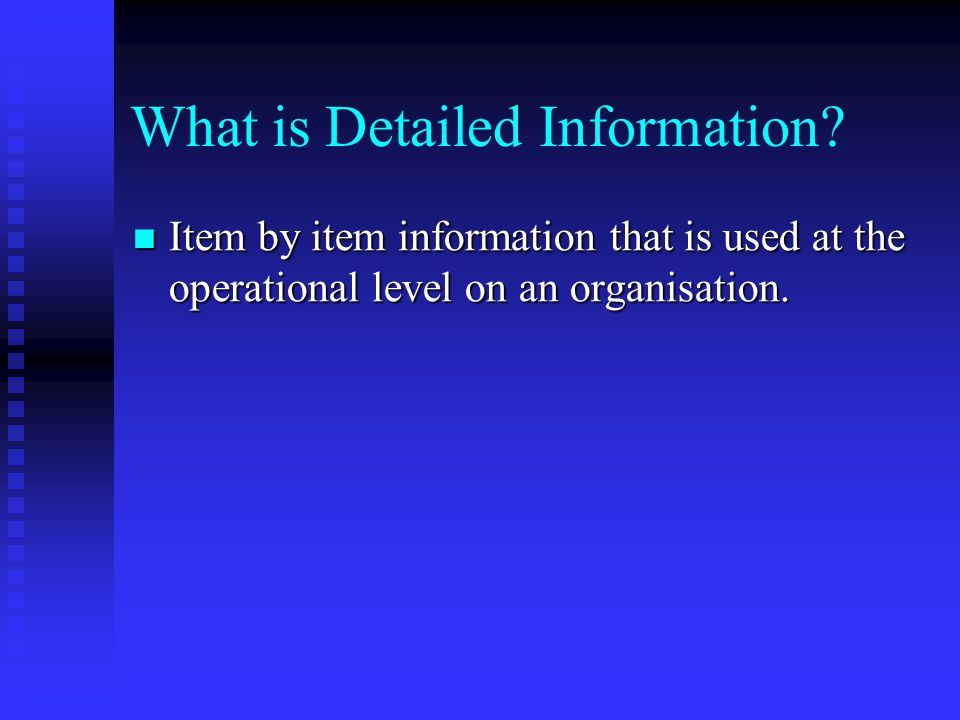 What is Detailed Information