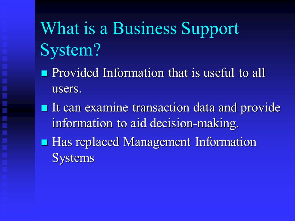 What is a Business Support System