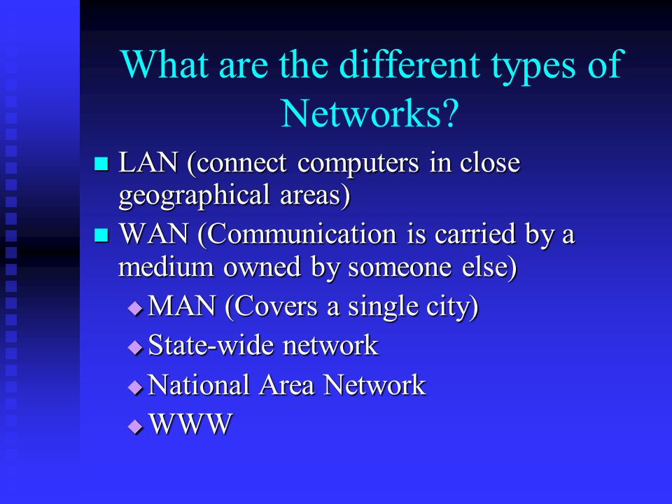 What are the different types of Networks